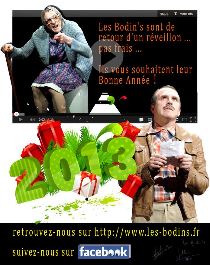 Les Bodin's sont de retour d'un réveillon ... Pas frais... Ils vous souhaitent leur Bonne Année 2013 !